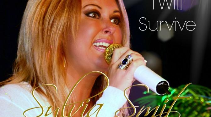 Weer een nieuw nummer van Sylvia Smit – I Will Survive