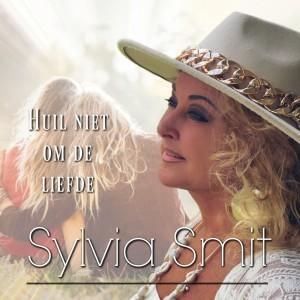 Sylvia Smit - Huil niet om de liefde