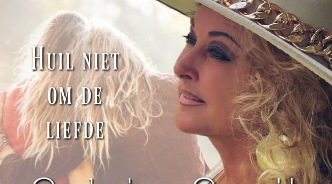"""Nieuwe single """"Huil niet om de liefde"""""""